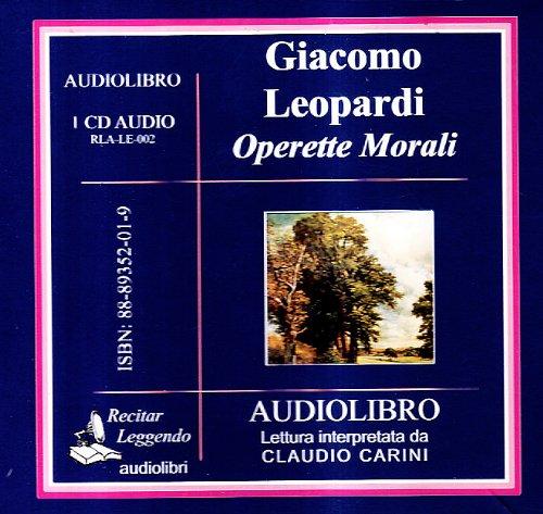 Operette morali. Audiolibro. CD Audio