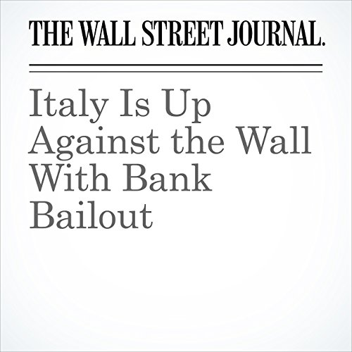 Italy Is Up Against the Wall With Bank Bailout audiobook cover art
