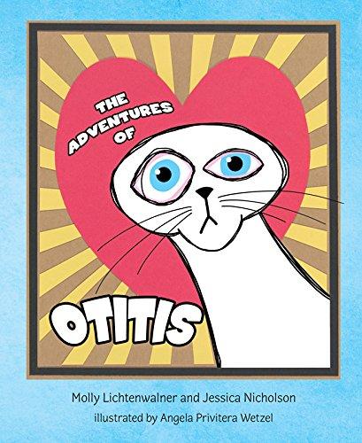 The Adventures of Otitis