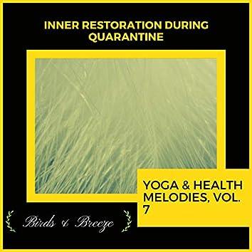 Inner Restoration During Quarantine - Yoga & Health Melodies, Vol. 7