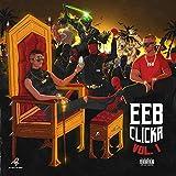 EEB Clicka (Vol.1) [Explicit]