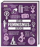 Big Ideas. Das Feminismus-Buch: Große Ideen einfach erklärt