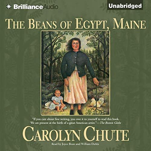 The Beans of Egypt, Maine Audiobook By Carolyn Chute cover art
