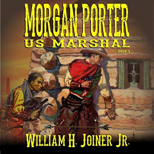 United States Marshal Morgan Porter, Book 9 Titelbild