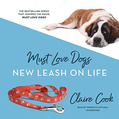 Must Love Dogs: New Leash on Life audiobook cover art