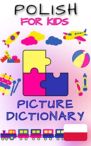 Polish Picture Dictionary For Kids: Bilingual Baby (English Edition)
