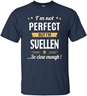 I Am Suellen Cotton T Shirt Personalized Birthday Xmas Gifts for Men Women