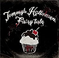 Tommy's Halloween Fairy Tale by Tommy Heavenly6 (2015-10-21)