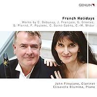 French Holidays: Works by C. Debussy, J. Francaix, G. Grovlez, G. Pierne, F. Poulenc, C. Saint-Saens, C.- M. Widor