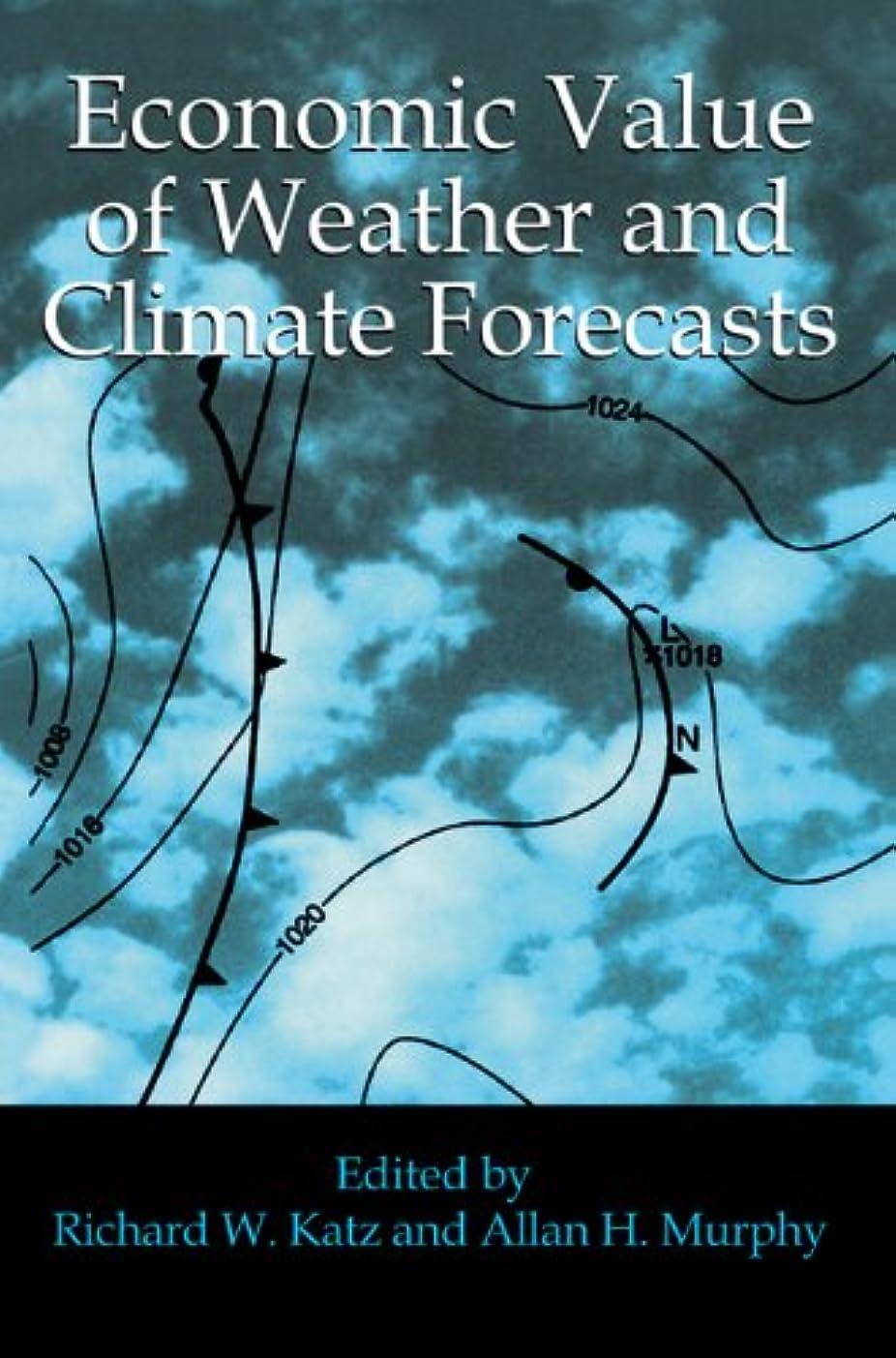 医学同行するめまいがEconomic Value of Weather and Climate Forecasts