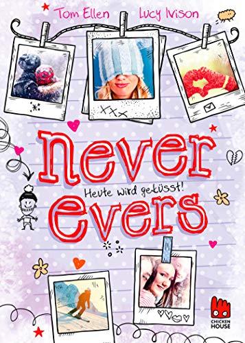 Never Evers: Heute wird geküsst!