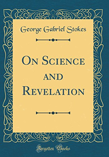 On Science and Revelation (Classic Reprint)
