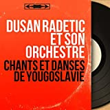 Chants et danses de Yougoslavie (Mono version)
