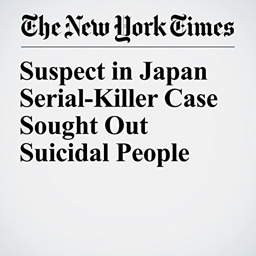 Suspect in Japan Serial-Killer Case Sought Out Suicidal People copertina