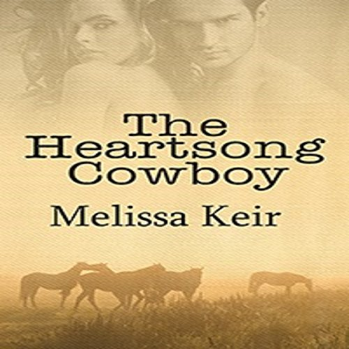 The Heartsong Cowboy audiobook cover art