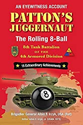Patton\'s Juggernaut: The Rolling 8-Ball 8th Tank Battalion of the 4th Armored Division