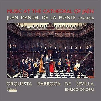 Juan Manuel de la Puente: Music at the Cathedral of Jaén