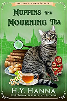 Muffins and Mourning Tea (Oxford Tearoom Mysteries ~ Book 5) by [H.Y. Hanna]