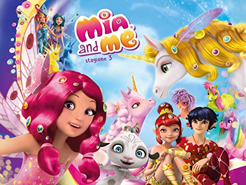 Mia and Me - terza stagione