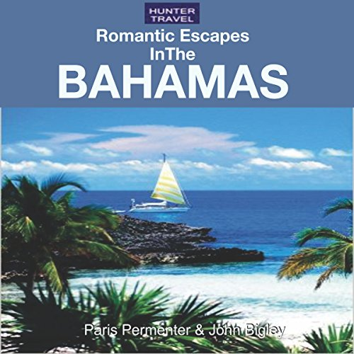 Romantic Escapes in the Bahamas audiobook cover art