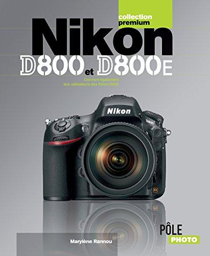 Nikon D800 et D800E (French Edition)