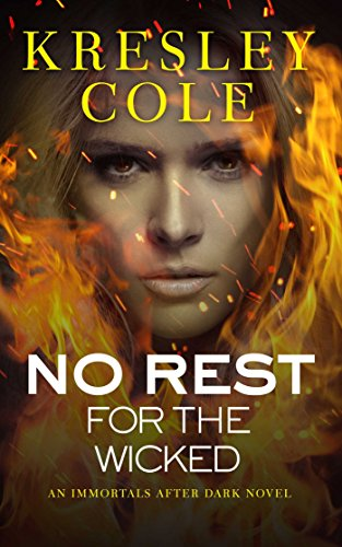 No Rest for the Wicked (Immortals After Dark Book 3) (English Edition)