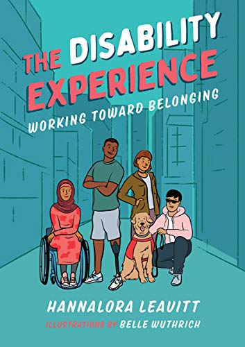 Compare Textbook Prices for The Disability Experience: Working Toward Belonging Orca Issues, 5  ISBN 9781459819283 by Leavitt, Hannalora,Wuthrich, Belle