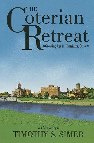 The Coterian Retreat: Growing Up in Hamilton, Ohio