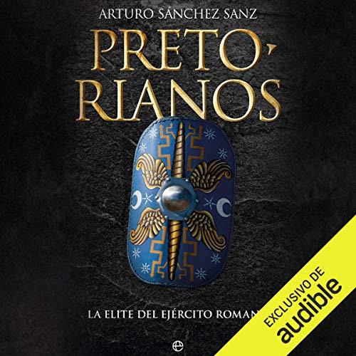 Pretorianos [Praetorians] audiobook cover art