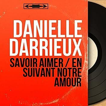 Savoir aimer / En suivant notre amour (feat. Jo Moutet et son orchestre) [Mono Version]