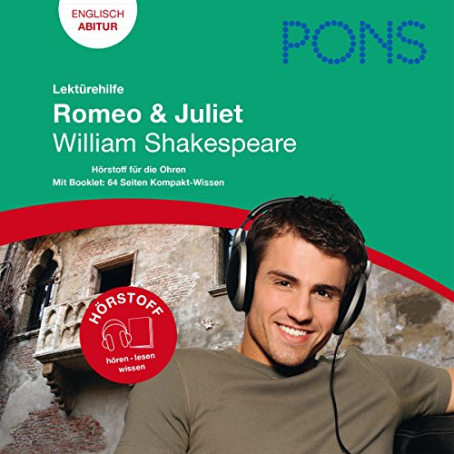 Romeo & Juliet - Shakespeare Lektürehilfe. PONS Lektürehilfe - Romeo & Juliet - William Shakespeare Titelbild