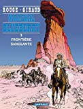 Marshal Blueberry Tome 3 - Frontière Sanglante