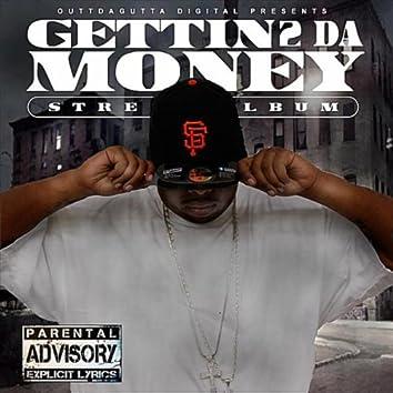 Gettin 2 Da Money