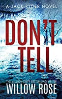 Don't Tell (Jack Ryder Mystery)