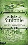 Die letzte Sinfonie: Ein viktorianischer Krimi mit den Ermittlern des Sebastian Clubs