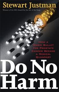 Do No Harm: How a Magic Bullet for Prostate Cancer Became a Medical Quandary