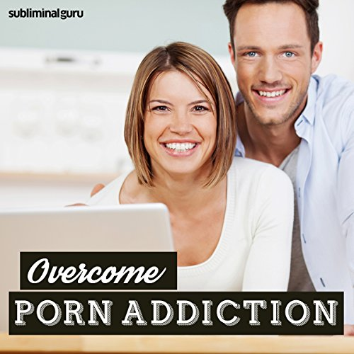 Overcome Porn Addiction audiobook cover art