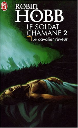 Soldat Chamane - 2 - Le CA (Science Fiction) (French Edition) by Robin Hobb(2008-04-01)