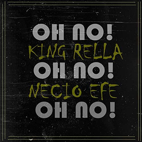 KING RELLA feat. Necio Efe