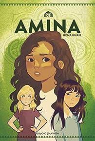 Amina par Hena Khan