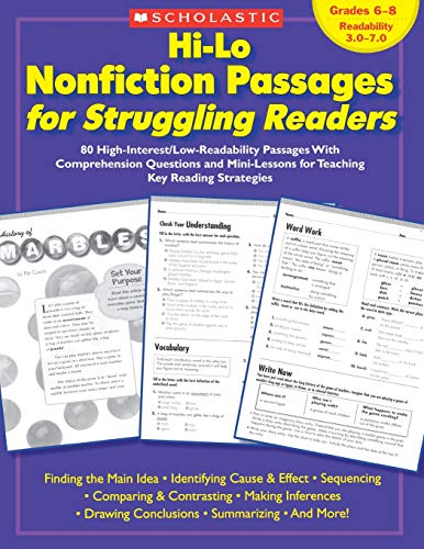 Hi-Lo Nonfiction Passages for Struggling Readers: Grades 6–8: 80 High-Interest/Low-Readability Passages With Comprehensi