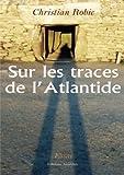 Sur les traces de l'Atlantide