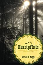 Heartprints: A Message of Love for Just One More Soul by Gerald L. Kapp (2014-07-29)
