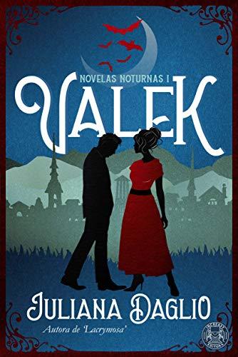 Valek (Novelas Noturnas Livro 1)