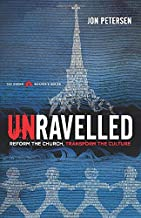 Unravelled: Reform the Church Transform the Culture