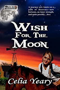 Wish For The Moon by [Celia Yeary]