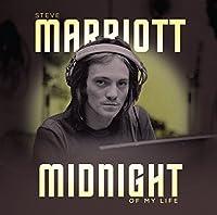 Midnight of My Life by STEVE MARRIOTT