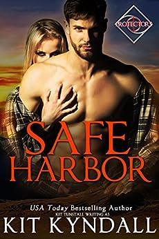 Safe Harbor (Protectors) by [Kit Kyndall, Kit Tunstall]