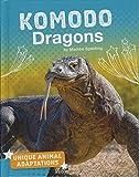 Komodo Dragons (Unique Animal Adaptations)
