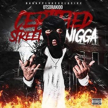 Certified Street Nigga